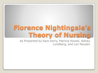 Florence Nightingale's Theory of Nursing