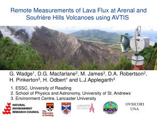 Remote Measurements of Lava Flux at Arenal and  	Soufrière Hills Volcanoes using AVTIS