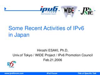 Some Recent Activities of IPv6  in Japan