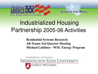 Industrialized Housing Partnership  2005-06 Activities