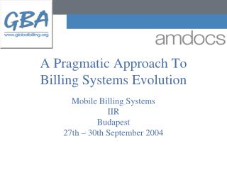 A Pragmatic Approach To Billing Systems Evolution