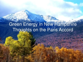 Green Energy in New Hampshire Thoughts on the Paris Accord