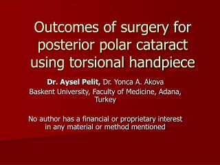 Outcomes of surgery for posterior polar cataract using torsional handpiece