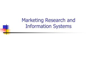 Marketing Research and Information Systems