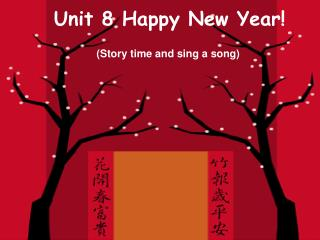 Unit 8 Happy New Year!