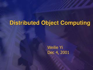 Distributed Object Computing