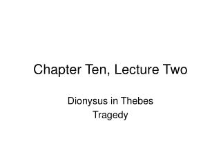 Chapter Ten, Lecture Two