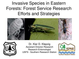 Invasive Species in Eastern Forests: Forest Service Research Efforts and Strategies