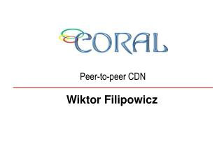 Peer-to-peer CDN