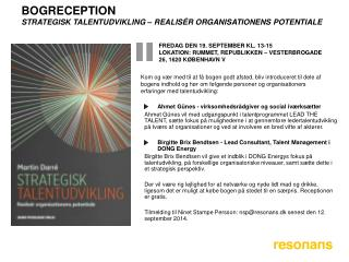 Bogreception  Strategisk  talentudvikling – realisér organisationens  potentiale
