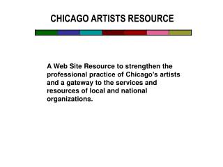 CHICAGO ARTISTS RESOURCE