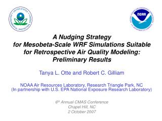 A Nudging Strategy  for Mesobeta-Scale WRF Simulations Suitable for Retrospective Air Quality Modeling: Preliminary Resu