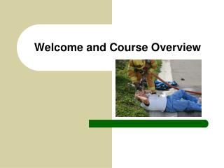 Welcome and Course Overview