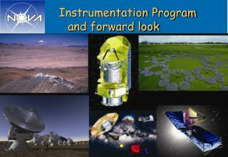 Instrumentation Program and forward look