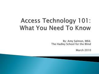 Access Technology 101: What You Need To Know