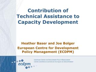 Contribution of  Technical Assistance to  Capacity Development