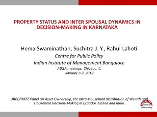 PROPERTY STATUS AND INTER SPOUSAL DYNAMICS IN DECISION-MAKING IN KARNATAKA
