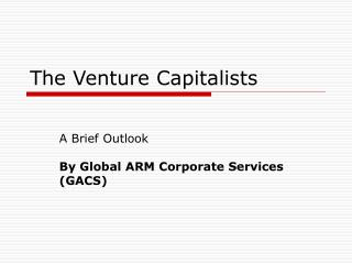 The Venture Capitalists