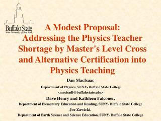 Dan MacIsaac Department of Physics, SUNY- Buffalo State College <macisadl@buffalostate>