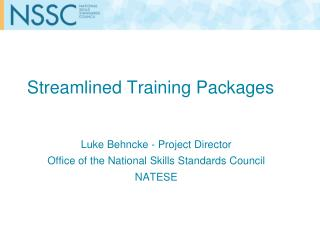 Streamlined Training Packages