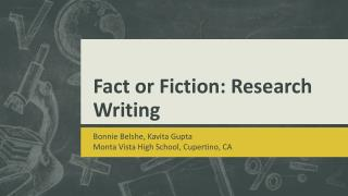 Fact or Fiction: Research Writing