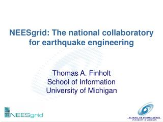 NEESgrid: The national collaboratory for earthquake engineering