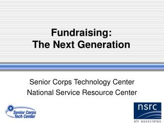 Fundraising:  The Next Generation