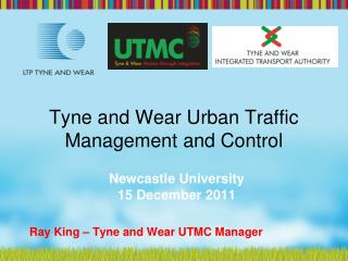 Tyne and Wear Urban Traffic Management and Control