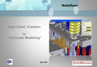 "Hole Chart  Creation in ""CoCreate Modeling"""