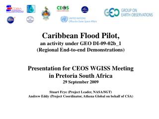 Caribbean Flood Pilot,  an activity under GEO DI-09-02b_1 (Regional End-to-end Demonstrations)