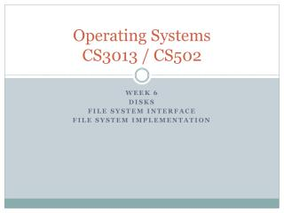 Operating Systems CS3013 / CS502