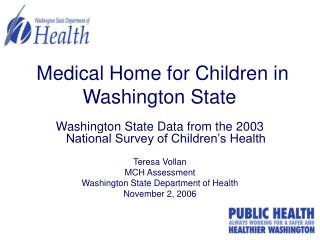 Medical Home for Children in Washington State