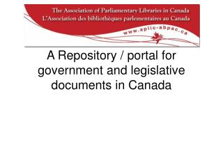 A Repository / portal for government and legislative documents in Canada