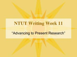 NTUT Writing Week 11