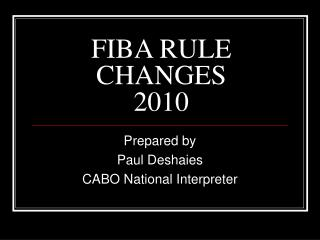 FIBA RULE CHANGES 2010