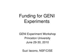 Funding for GENI Experiments