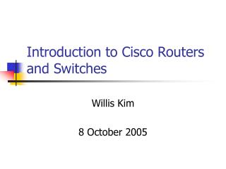 Introduction to Cisco Routers and Switches