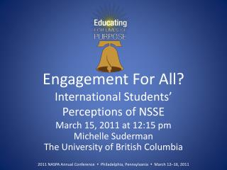 Engagement For All? International Students'  Perceptions of NSSE
