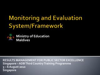 Monitoring and  Evaluation System/Framework