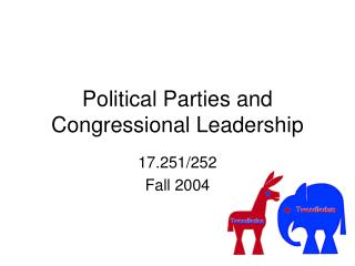 Political Parties and Congressional Leadership