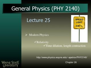 General Physics (PHY 2140)