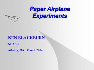 Paper Airplane Experiments