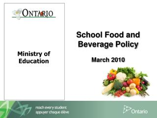 School Food and Beverage Policy March 2010