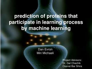 prediction of proteins that participate in learning process by machine learning