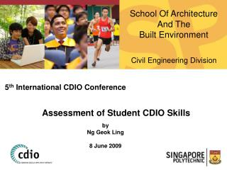 5 th  International CDIO Conference Assessment of Student CDIO Skills