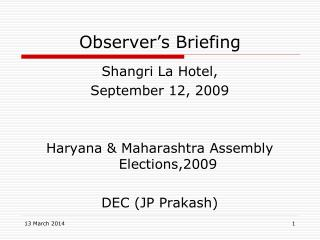 Observer's Briefing