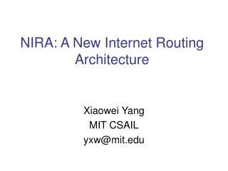 NIRA: A New Internet Routing Architecture