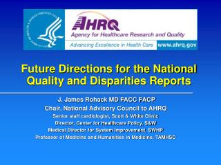 Future Directions for the National Quality and Disparities Reports