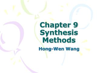 Chapter 9  Synthesis Methods