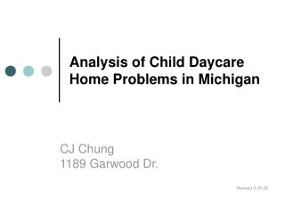 Analysis of Child Daycare Home Problems in Michigan